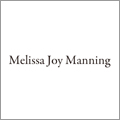 Melissa Joy Manning (メリッサ・ジョイ・マニング)